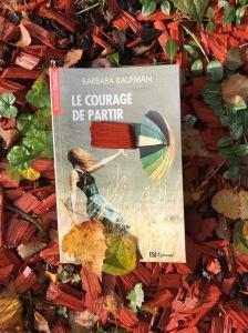 Barbara Kaufmann, Le courage de partir, roman coach